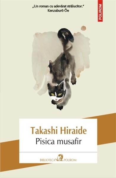 Pisica musafir | Takashi Hiraide