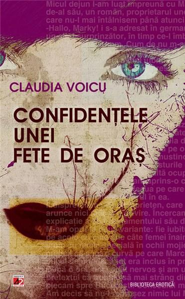 Confidentele unei fete de oras | Claudia Voicu