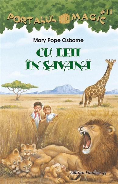 Cu Leii In Savana | Mary Pope Osborne