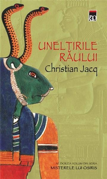 Uneltirile Raului | Christian Jacq