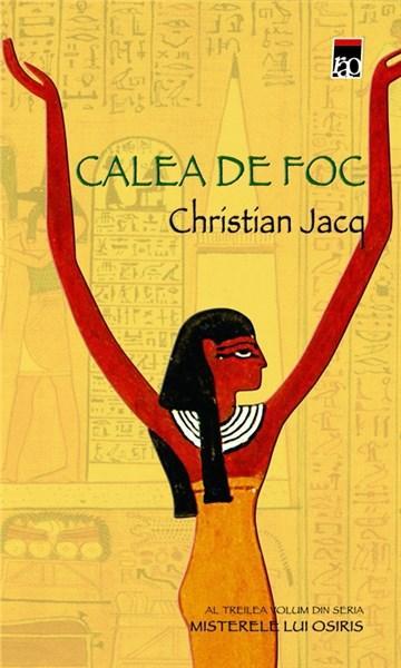 Calea De Foc | Christian Jacq