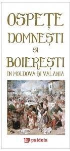 Ospete domnesti si boieresti in Moldova si Valahia / Princely feasts in Moldavia and Wallachia