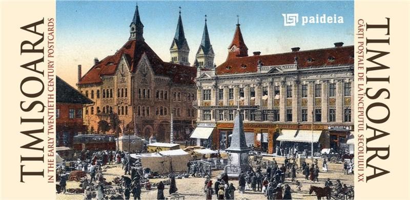 Timisoara - carti postale de la inceputul secolului XX