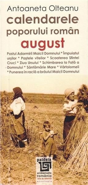 Calendarele poporului roman - August