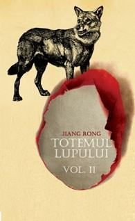 Totemul lupului. Vol. II | Jiang Rong