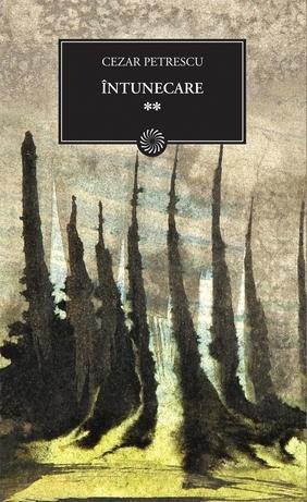 Intunecare, Vol. 2 | Cezar Petrescu