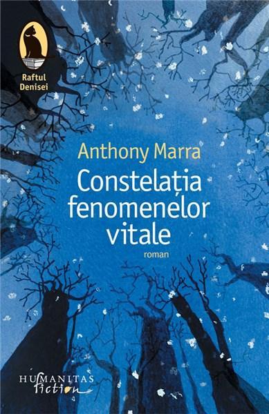Constelatia fenomenelor vitale | Anthony Marra