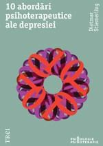 Imagine 10 Abordari Psihoterapeutice Ale Depresiei - Dietmar Stiemerling