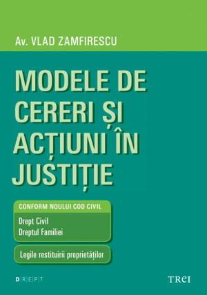 Modele de cereri si actiuni in justitie   Av. Vlad Zamfirescu
