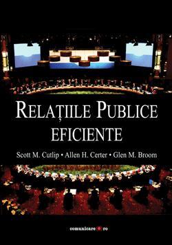 Relatii publice eficiente (editia a 9-a)