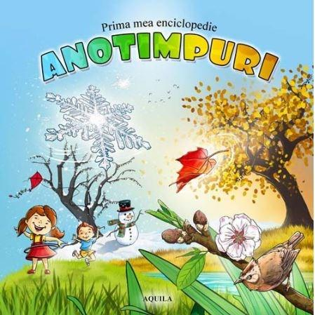 Prima mea enciclopedie - Anotimpuri |