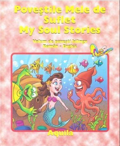 Povestile mele de suflet / My soul strories