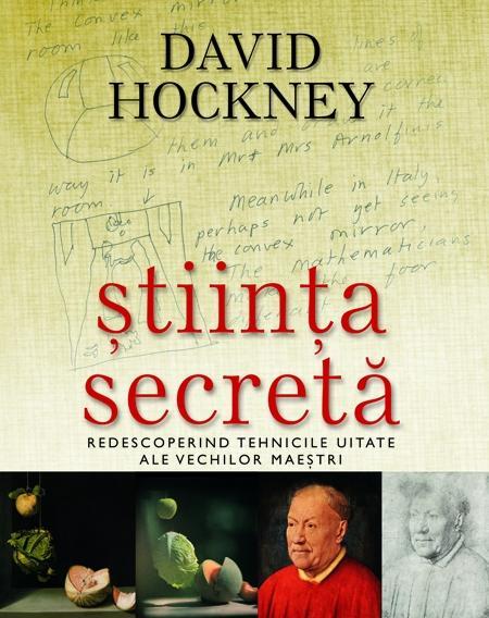 Stiinta secreta | David Hockney