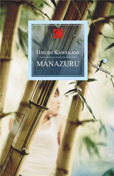 Manazuru | Hiromi Kawakami