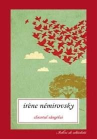 Clocotul sangelui | Irene Nemirovsky