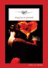 Dragostea in spaniola | Benito Perez Galdos, Leopoldo Alas Clarin, Armando Palacio Valdes
