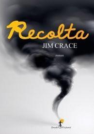 Recolta | Jim Crace
