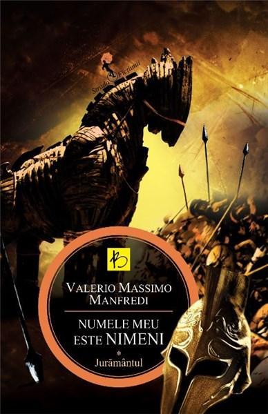 Numele meu este Nimeni Vol. 1 - Juramantul | Valerio Massimo Manfredi