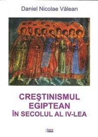 Crestinismul egiptean in secolul al IV-lea. Studiu istoric