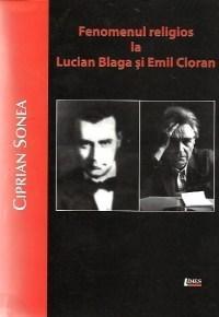 Fenomenul religios la Lucian Blaga si Emil Cioran