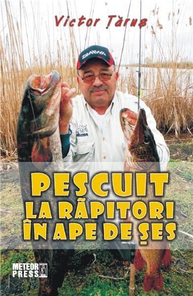Pescuit la rapitori in ape de ses