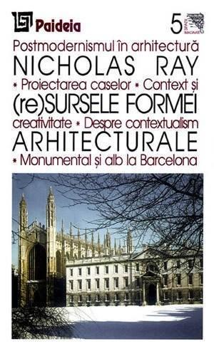 Imagine (re)sursele Formei Arhitecturale - Nicholas Ray