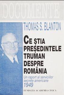Ce stia presedintele Truman despre Romania | Thomas S. Blanton