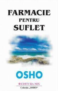 Farmacie Pentru Suflet | Osho