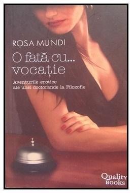 O fata cu...vocatie   Rosa Mundi
