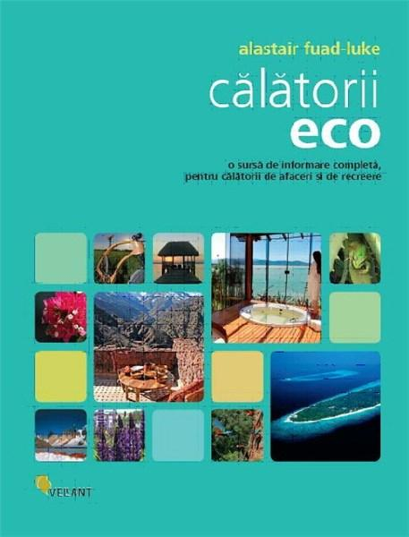 Alastair Fuad-Luke Calatorii eco