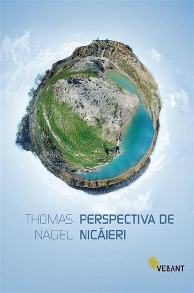 Perspectiva De Nicaieri | Thomas Nagel