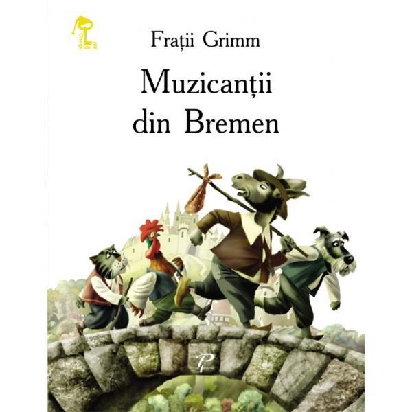 Muzicantii din Bremen | Fratii Grimm