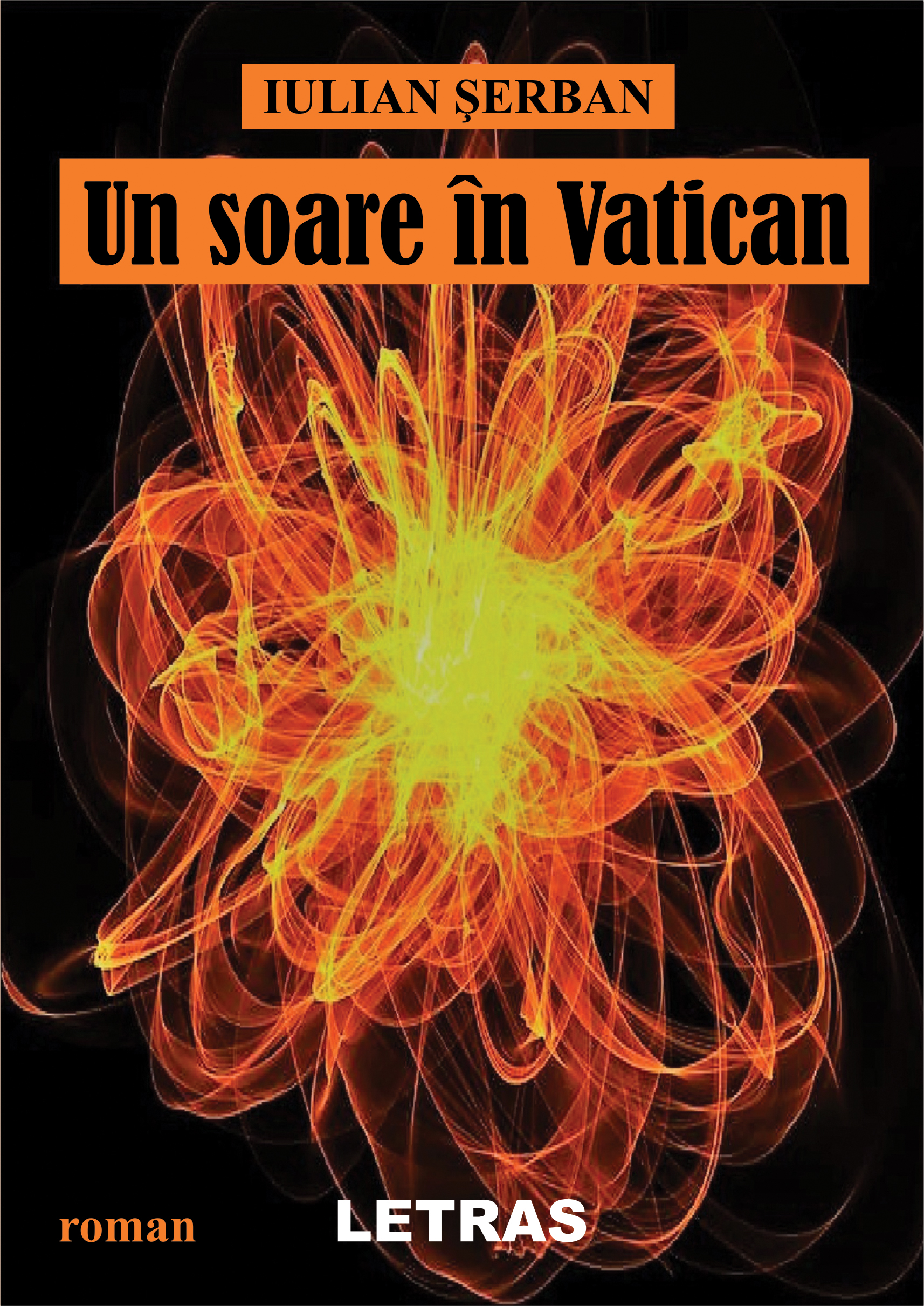 Un soare in Vatican | Iulian Serban