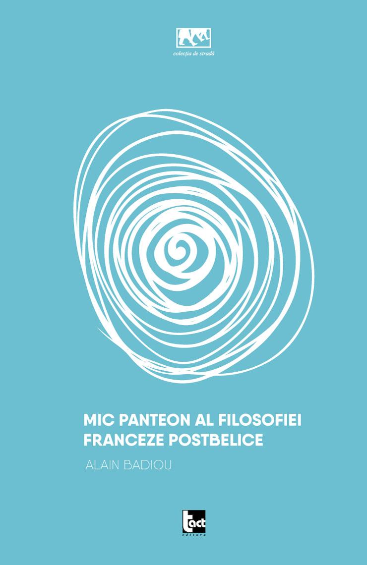 Mic panteon al filosofiei franceze postbelice