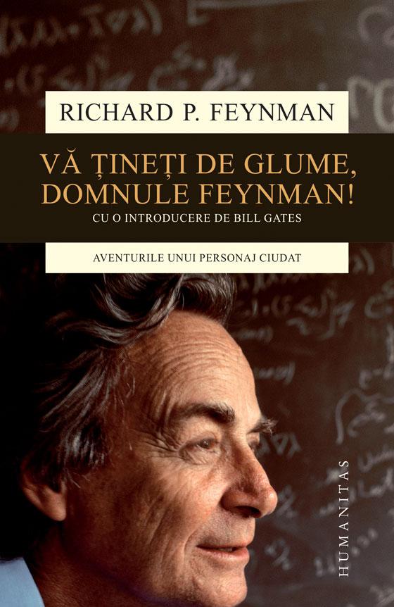 Imagine Va Tineti De Glume, Domnule Feynman! - Richard P - Feynman