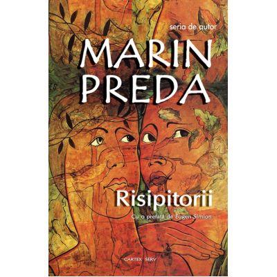 Risipitorii | Marin Preda