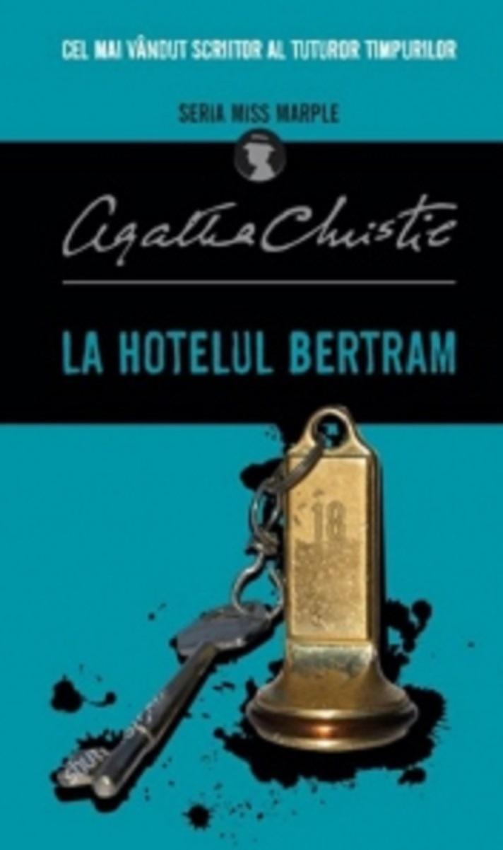 La hotelul Bertram | Agatha Christie