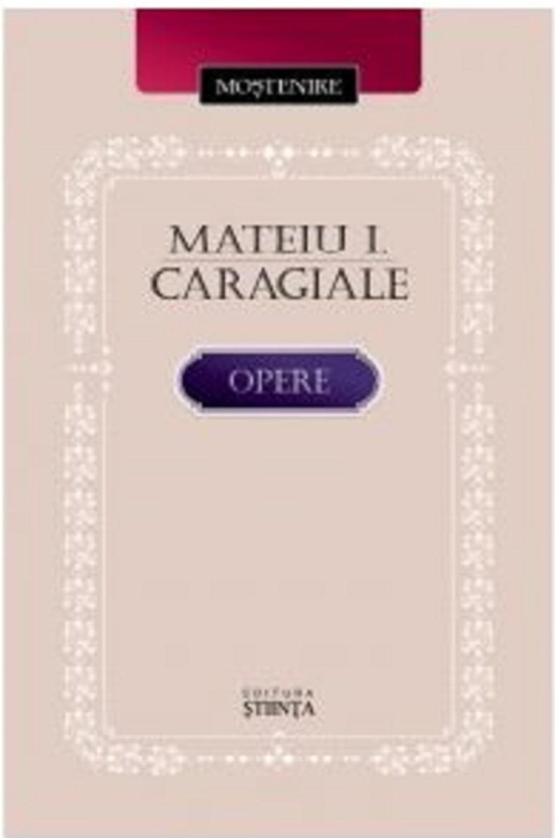 Opere | Mateiu I Caragiale